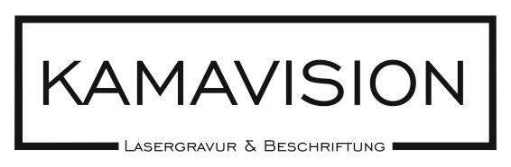 Kamavision Lasergravur Laserbeschriftung Design-Schilder